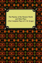 The Playboy of the Western World by John M. Synge