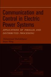 Communication and Control in Electric Power Systems by Mohammad Shahidehpour