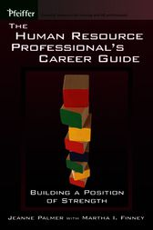 The Human Resource Professional's Career Guide by Jeanne Palmer