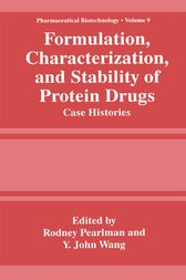 Formulation, Characterization, and Stability of Protein Drugs by Rodney Pearlman