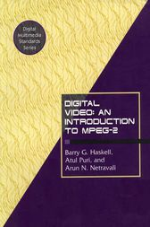 Digital Video: An Introduction to MPEG-2 by Barry G. Haskell