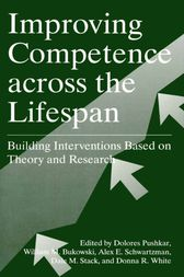 Improving Competence Across the Lifespan by Dolores Pushkar