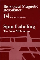 Spin Labeling by Lawrence J. Berliner
