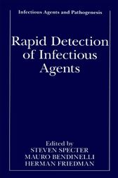 Rapid Detection of Infectious Agents by Steven Specter