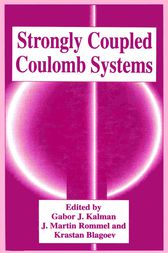 Strongly Coupled Coulomb Systems by Gabor J. Kalman