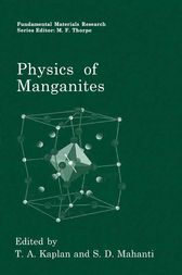 Physics of Manganites by T.A. Kaplan