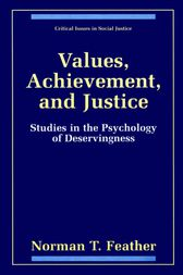 Values, Achievement, and Justice by Norman T. Feather