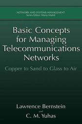 Basic Concepts for Managing Telecommunications Networks by Lawrence Bernstein