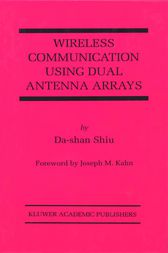 Wireless Communication Using Dual Antenna Arrays by Da-shan Shiu