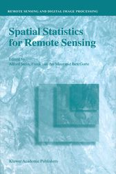 Spatial Statistics for Remote Sensing by A. Stein