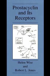 Prostacyclin and Its Receptors by Helen Wise