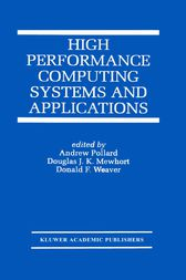 High Performance Computing Systems and Applications by Andrew Pollard