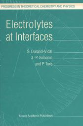 Electrolytes at Interfaces by S. Durand-Vidal