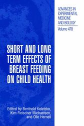 Short and Long Term Effects of Breast Feeding on Child Health by Berthold Koletzko