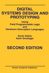 Digital Systems Design and Prototyping by Zoran Salcic