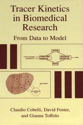 Tracer Kinetics in Biomedical Research by Claudio Cobelli