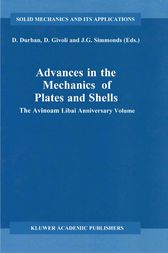 Advances in the Mechanics of Plates and Shells by D. Durban