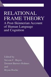 Relational Frame Theory by Steven C. Hayes