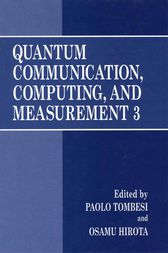 Quantum Communication, Computing, and Measurement 3 by Paolo Tombesi