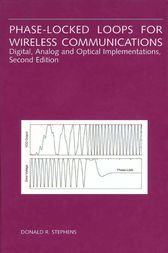 Phase-Locked Loops for Wireless Communications by Donald R. Stephens