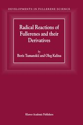 Radical Reactions of Fullerenes and their Derivatives by B.L. Tumanskii