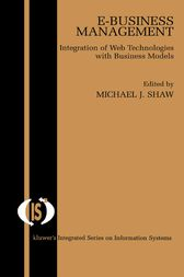 E-Business Management by Michael J. Shaw