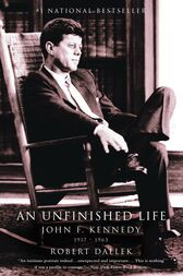 An Unfinished Life by Robert Dallek