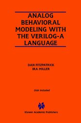 Analog Behavioral Modeling with the Verilog-A Language by Dan FitzPatrick