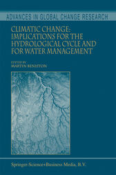Climatic Change: Implications for the Hydrological Cycle and for Water Management by Martin Beniston