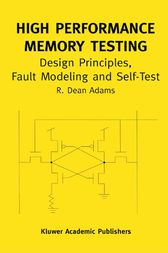 High Performance Memory Testing by R. Dean Adams