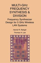 Multi-GHz Frequency Synthesis & Division by Hamid R. Rategh
