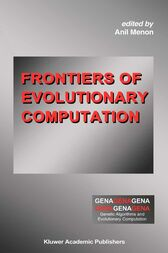 Frontiers of Evolutionary Computation by Anil Menon
