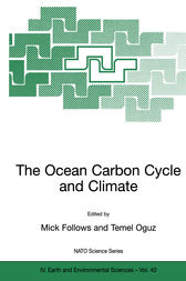 The Ocean Carbon Cycle and Climate by Mick Follows