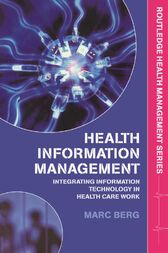 Health Information Management by Marc Berg
