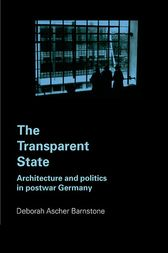 The Transparent State by Deborah Ascher Barnstone