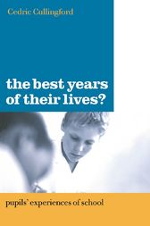 The Best Years of Their Lives? by Cedric Cullingford