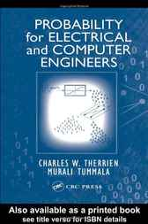 Probability for Electrical and Computer Engineers by Charles W. Therrien