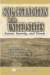 Soil Degradation in the United States by Rattan Lal