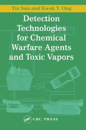 Detection Technologies for Chemical Warfare Agents and Toxic Vapors by Yin Sun
