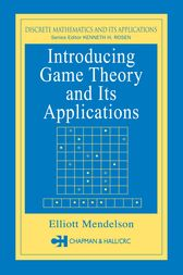 Introducing Game Theory and its Applications by Elliott Mendelson