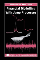 Financial Modelling with Jump Processes by Peter Tankov