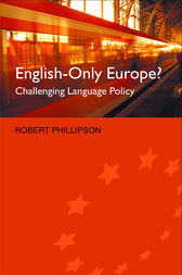 English-Only Europe? by Robert Phillipson