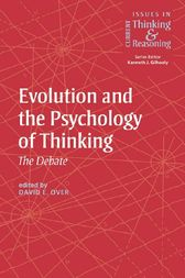 Evolution and the Psychology of Thinking by David E. Over