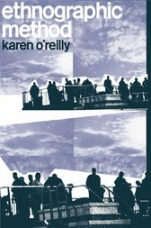 Ethnographic Methods by Karen O'Reilly