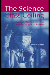 The Science Glass Ceiling by Sue V. Rosser