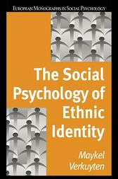 The Social Psychology of Ethnic Identity by Maykel Verkuyten