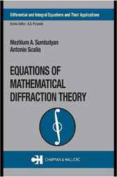 Equations of Mathematical Diffraction Theory by Mezhlum A. Sumbatyan