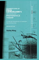 Foundations of Paul Samuelson's Revealed Preference Theory by Stanley Wong