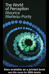 The World of Perception by Maurice Merleau-Ponty
