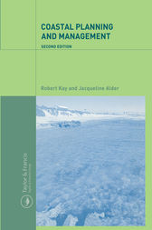 Coastal Planning and Management by Robert Kay